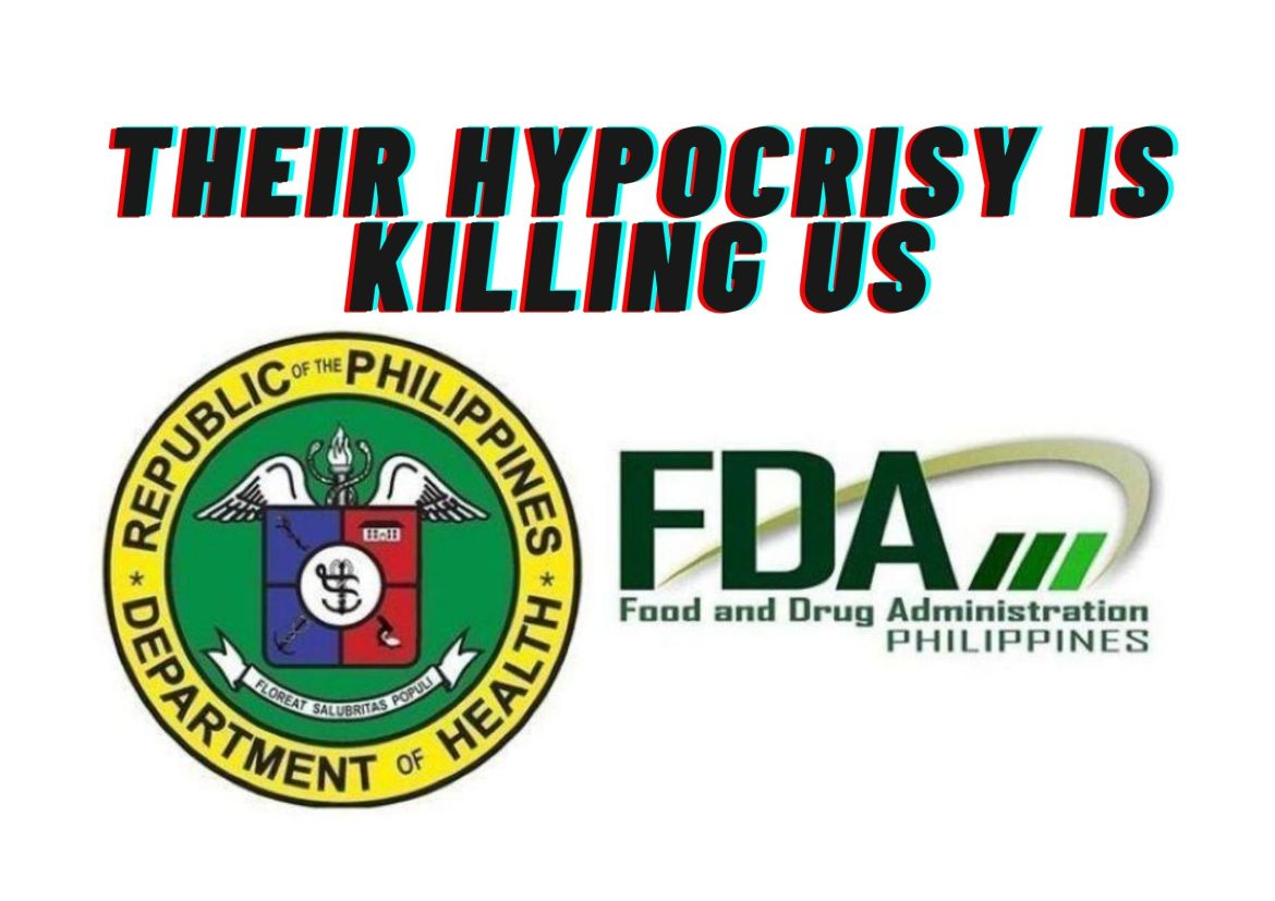 The Hypocrisy of the DOH and FDA is killing us all