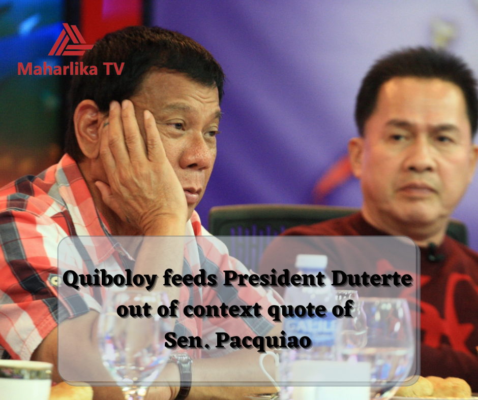 Pastor Quiboloy feeds President Duterte out of context quote of Sen. Pacquiao